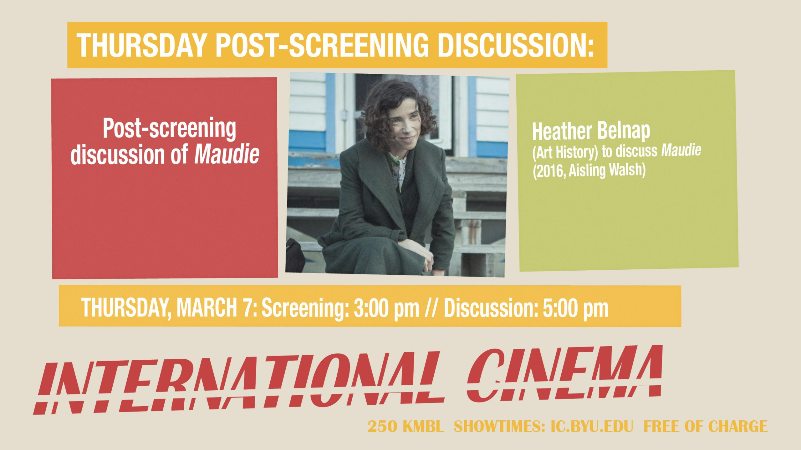 Post-Screening Discussion of Maudie with Prof. Heather Belnap