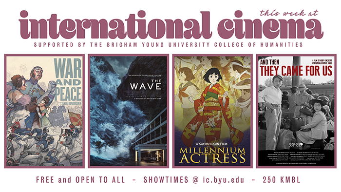 3.12 Week 7 in Review: The Wave, Millennium Actress, War and Peace, And Then They Came for Us